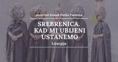 Srebrenica. Kad mi ubijeni ustanemo LITURGIJA